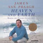 Heaven and Earth, James Van Praagh