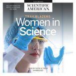 Trailblazers Women in Science, Scientific American