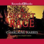 A Secret Rage, Charlaine Harris