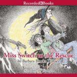 Miss Switch to the Rescue, Barbara Brooks Wallace