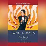 Pal Joey, John O'Hara