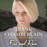 Fire and Rain, Diane Chamberlain