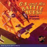 G-8 and His Battle Aces #7 Squadron of Corpses, Robert Jasper Hogan