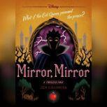 Mirror, Mirror A Twisted Tale, Jen Calonita