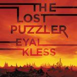 The Lost Puzzler The Tarakan Chronicles, Eyal Kless