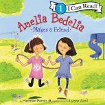 Amelia Bedelia Makes a Friend, Herman Parish