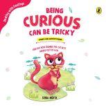 Being Curious Can be Tricky, Sonia Mehta