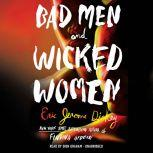 Bad Men and Wicked Women, Eric Jerome Dickey