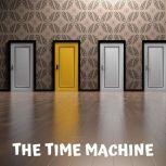 The Time Machine, H. G. Wells