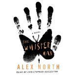 The Whisper Man A Novel, Alex North