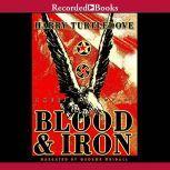 Blood and Iron, Harry Turtledove