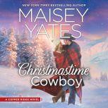 Christmastime Cowboy (Copper Ridge), Maisey Yates