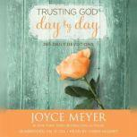Trusting God Day by Day 365 Daily Devotions, Joyce Meyer