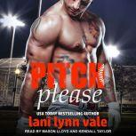 Pitch Please, Lani Lynn Vale
