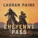 Cheyenne Pass, Lauran Paine