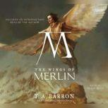 The Wings of Merlin Book 5 of The Lost Years of Merlin, T.A. Barron