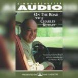 On The Road With Charles Kuralt, Charles Kuralt