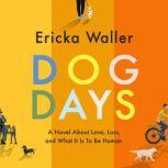 Dog Days, Ericka Waller