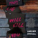 This Lie Will Kill You, Chelsea Pitcher