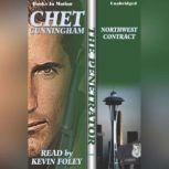Northwest Contract, Chet Cunningham