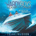 Mystery of the Phantom Heist, Franklin W. Dixon