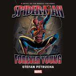 Spider-Man Forever Young, Stefan Petrucha