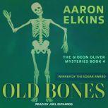 Old Bones, Aaron Elkins