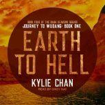 Earth to Hell Journey to Wudang: Book One, Kylie Chan