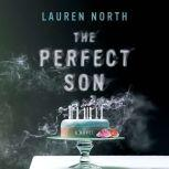 The Perfect Son, Lauren North
