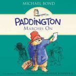 Paddington Marches On, Michael Bond