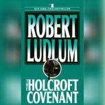 The Holcroft Covenant, Robert Ludlum