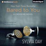 Bared to You A Crossfire Novel, Sylvia Day
