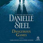 Dangerous Games, Danielle Steel