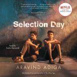 Selection Day, Aravind Adiga