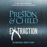 Extraction, Douglas Preston