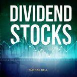 Dividend Stocks, Nathan Bell