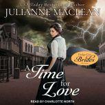 A Time for Love, Julianne MacLean