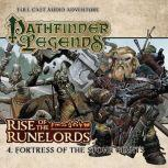 Rise of the Runelords 1.4 Fortress of the Stone Giants, Cavan Scott