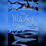 The Witches Tree An Agatha Raisin Mystery, M. C. Beaton