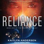 Reliance, Kaitlyn Andersen