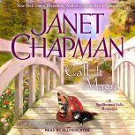 Call It Magic, Janet Chapman