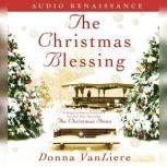 The Christmas Blessing, Donna VanLiere