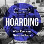 Hoarding What Everyone Needs to Know, Christina Bratiotis