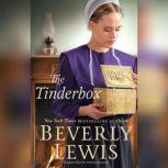 The Tinderbox, Beverly Lewis