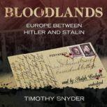 Bloodlands Europe between Hitler and Stalin, Timothy Snyder
