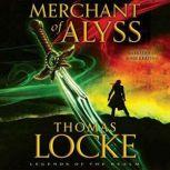 Merchant of Alyss, Thomas Locke