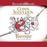 Ravenspur Rise of the Tudors, Conn Iggulden