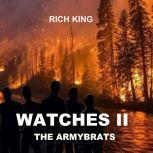 Watches II: The Armybrats, Richard King