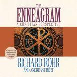 Enneagram, The A Christian Perspective, Richard Rohr