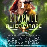 Charmed by the Alien Pirate, Celia Kyle